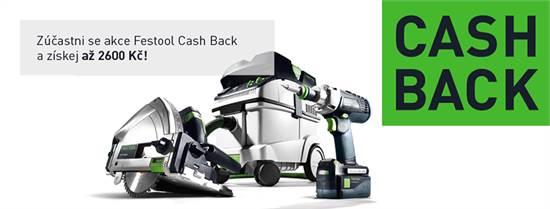 Získejte zpět až 2600 Kč v akci Festool Cash Back (1.7.-31.8.219)